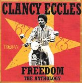 Clancy Eccles - Freedom - The Anthology (Trojan) 2xCD